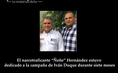 """El narcotraficante """"Ñeñe"""" Hernández estuvo dedicado a la campaña de Iván Duque durante siete meses"""