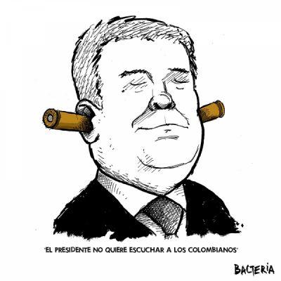 """""""EL PRESIDENTE NO QUIERE ESCUCHAR A LOS COLOMBIANOS"""""""