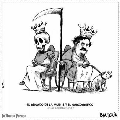 """""""EL REINADO DE LA MUERTE Y EL NARCOTRÁFICO """"  ¿Cuál Independencia?"""