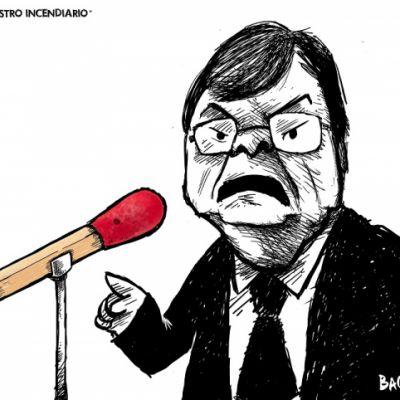 EL MINISTRO INCENDIARIO